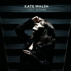 Kate Walshs Light & Dark album